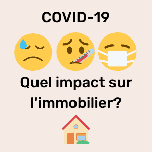 COVID-19 immobilier